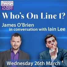 London Event: Who's On Line 1? James O'Brien & Iain Lee In Conversation