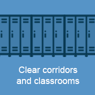 Clear corridors and classrooms