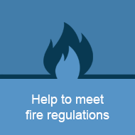 Help to meet fire regulations