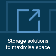 Storage solutions to maximise space