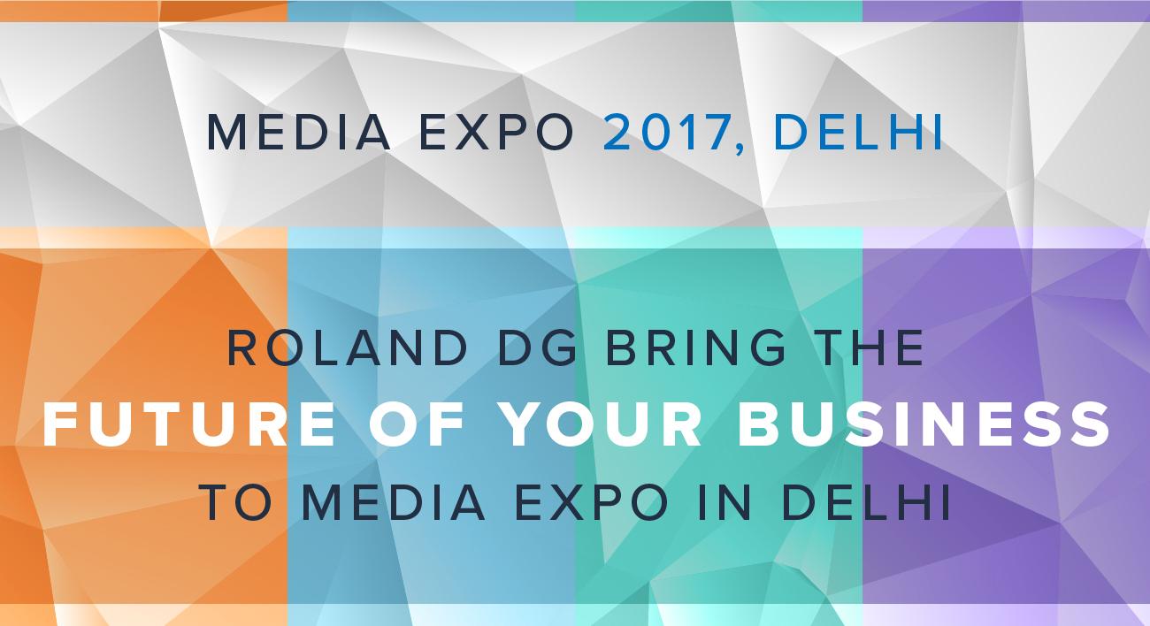 MEDIA EXPO 2017, DELHI